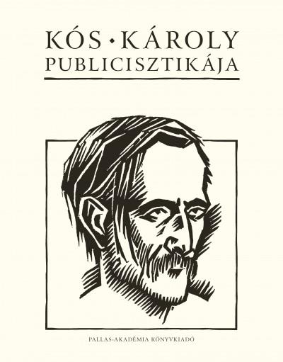 Kós Károly - Sas Péter  (Szerk.) - Kós Károly publicisztikája