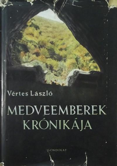 Vértes László - Medveemberek krónikája