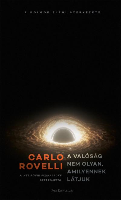 Carlo Rovelli - A valóság nem olyan, amilyennek látjuk