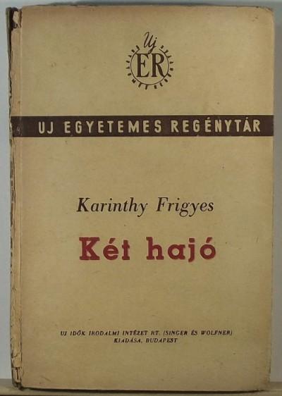 Karinthy Frigyes - Két hajó