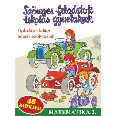 - Szöveges feladatok iskolás gyerekeknek - Matematika 2.