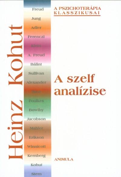 Heinz Kohut - A szelf analízise