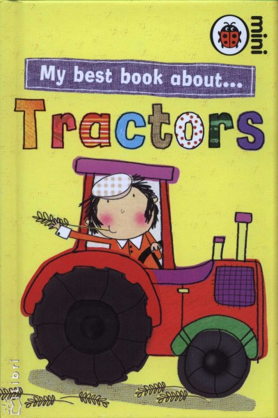 Stella Maidment - My best book about... Tractors