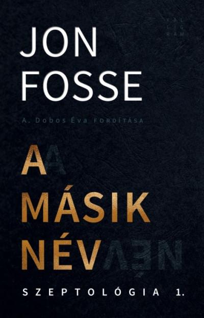 Jon Fosse - A másik név