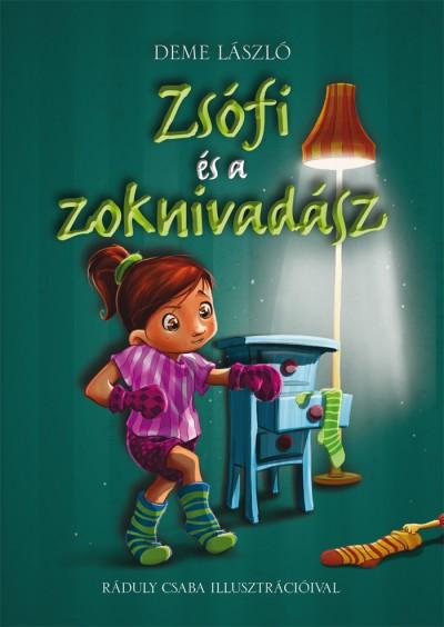 Deme László - Zsófi és a zoknivadász