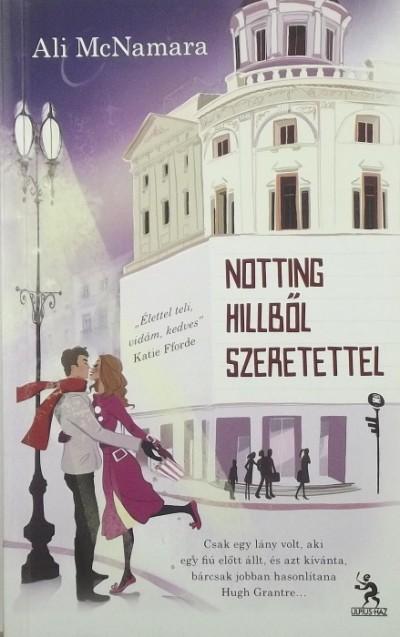 Ali Mcnamara - Notting Hillből szeretettel