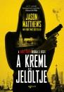 Jason Matthews - A Kreml jelöltje