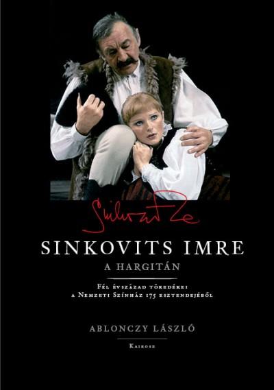 Ablonczy László - Sinkovits Imre a Hargitán