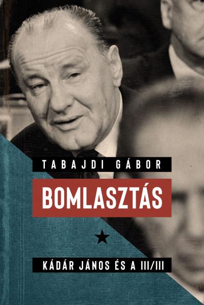 Tabajdi Gábor - Bomlasztás