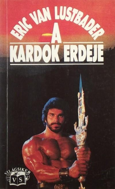 Eric Van Lustbader - A Kardok Ereje