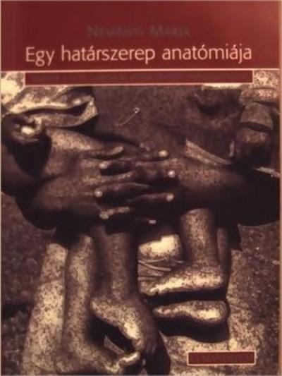 Neményi Mária - Egy határszerep anatómiája