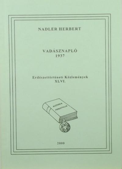 Nadler Herbert - Vadásznapló 1937