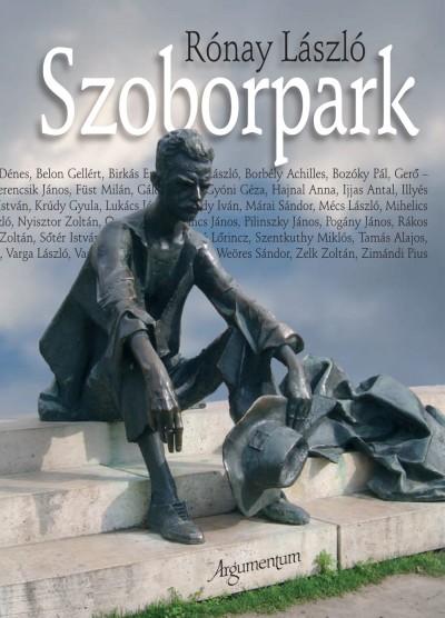 Rónay László - Szoborpark