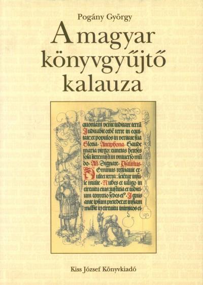 Pogány György - A magyar könyvgyűjtő kalauza