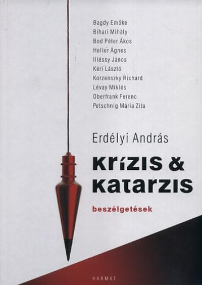 Erdélyi András - Krízis & katarzis