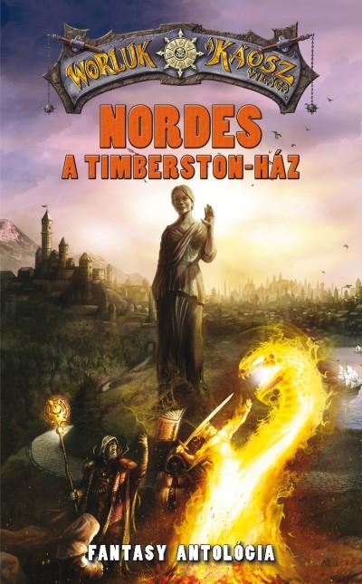 Hüse Lajos  (Szerk.) - Nemes István  (Szerk.) - Nordes - A Timberston-ház