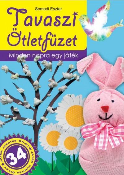 Somodi Eszter - Tavaszi ötletfüzet