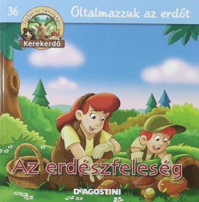Stephan Gürtler - Feryal Kanbay - Az erdészfeleség