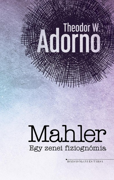 Theodor W. Adorno - Mahler