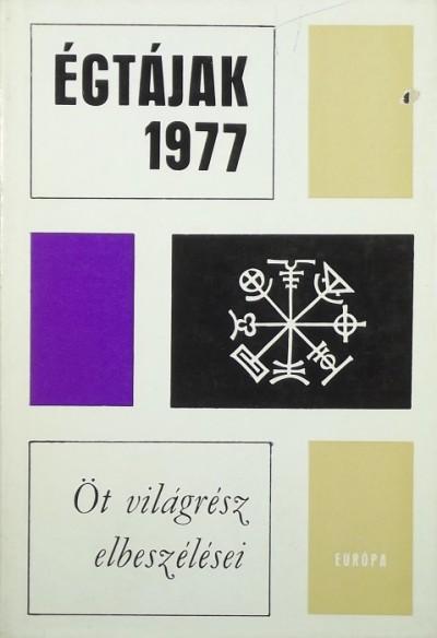 Karig Sára  (Szerk.) - Égtájak 1977