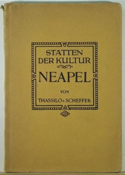 - Neapel von Thassilo von Scheffer