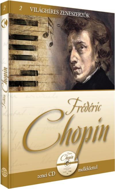 Alberto Szpunberg  (Összeáll.) - Frédéric Chopin - zenei CD melléklettel
