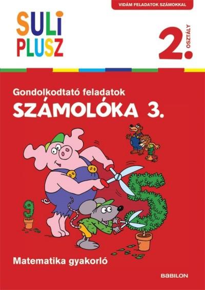 Bencze Mariann  (Szerk.) - Számolóka 3. - Gondolkodtató feladatok