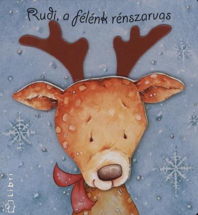 - Rudi, a félénk rénszarvas