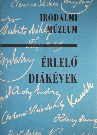 Kabdebó Lóránt  (Szerk.) - Érlelő diákévek (Irodalmi múzeum)