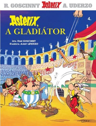 René Goscinny - ASTERIX, A GLADIÁTOR - ASTERIX 4.