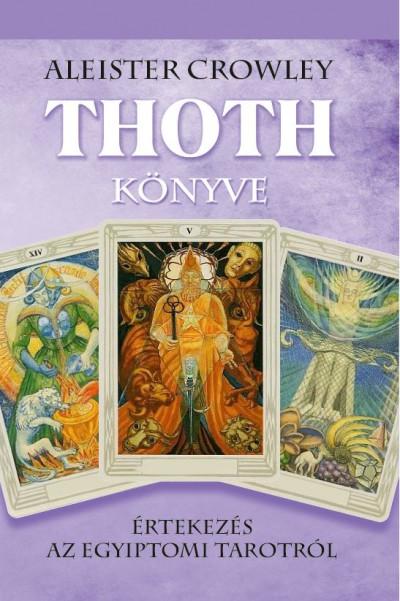 Aleister Crowley - Thoth könyve