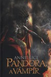 Anne Rice - Pandora, a v�mp�r