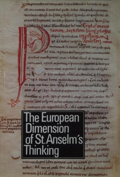 - The European Dimension of St.Anselm's Thinking