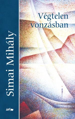 Simai Mih�ly - V�gtelen vonz�sban