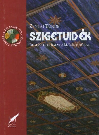 Zentai Tünde - Szigetvidék
