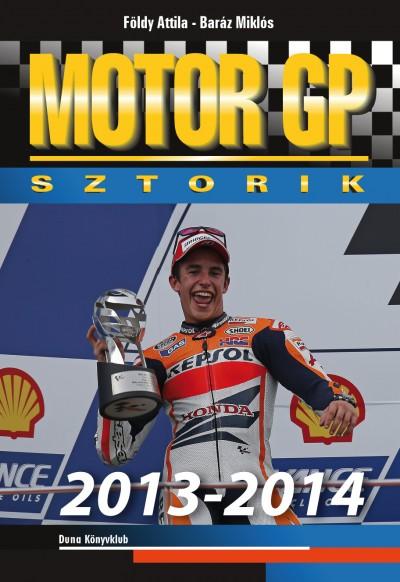 Baráz Miklós - Földy Attila - Motor GP sztorik 2013-2014