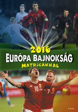 - 2016 Eur�pa bajnoks�g - matric�kkal