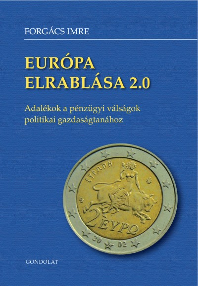 Forgács Imre - Európa elrablása 2.0