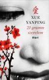 Xue Yanping - 21 Gramm Szerelem