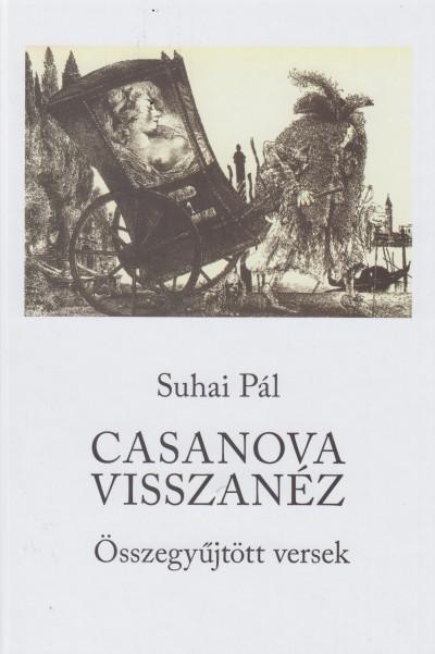 Suhai Pál - Casanova visszanéz