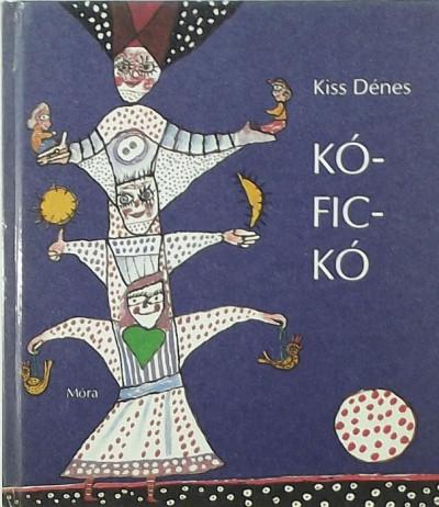 Kiss Dénes - Kó-Fic-Kó