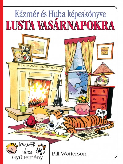 Bill Watterson - Kázmér és Huba képeskönyve lusta vasárnapokra