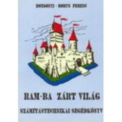 Rozgonyi-Borus Ferenc - RAM-ba zárt világ