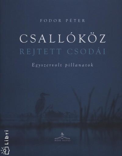 Fodor Péter - Csallóköz rejtett csodái