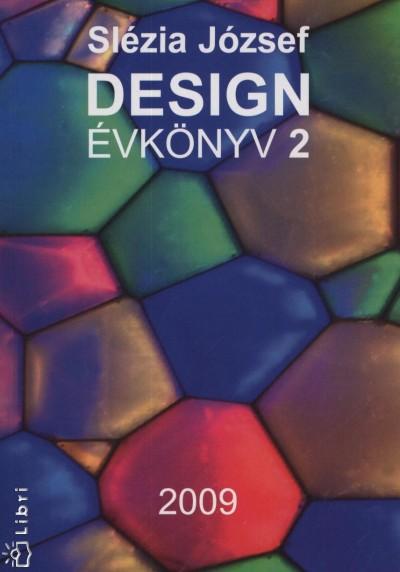 Slézia József - Design évkönyv 2