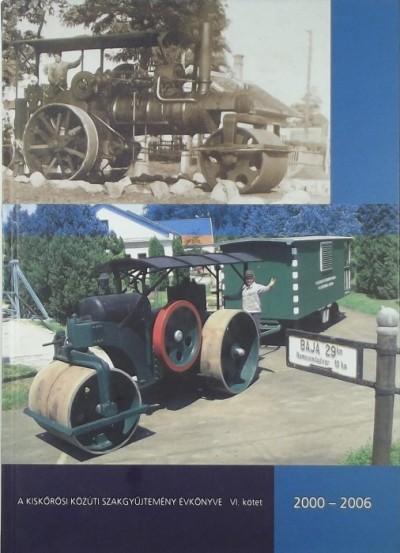 - Közúti szakgyűjtemény évkönyve 2000-2006