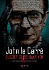 John Le Carr� - Suszter, szab�, baka, k�m