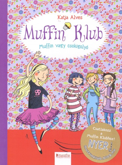 Katja Alves - Muffin Klub - Muffin vagy csokigolyó