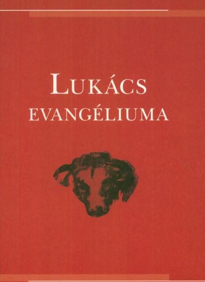 - Lukács evangéliuma