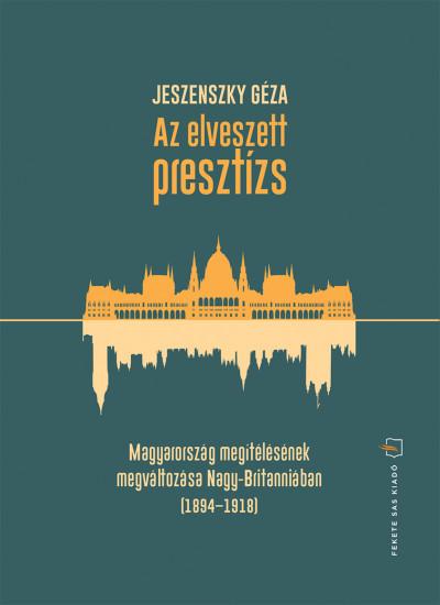 Jeszenszky Géza - Az elveszett presztízs